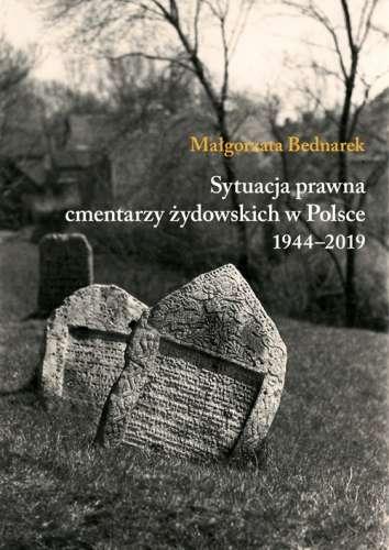 Sytuacja_prawna_cmentarzy_zydowskich_w_Polsce_1944_2019