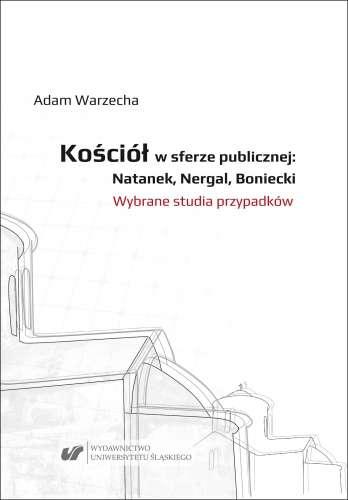 Kosciol_w_sferze_publicznej__Natanek__Nergal__Boniecki._Wybrane_studia_przypadkow
