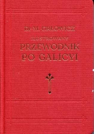 Ilustrowany_Przewodnik_po_Galicyi._Reprint