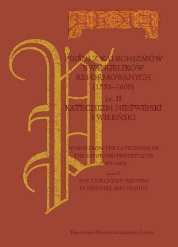 Piesni_z_katechizmow_ewangelikow_reformowanych__1558_1600___cz._II__Katechizm_nieswieski_i_wilenski