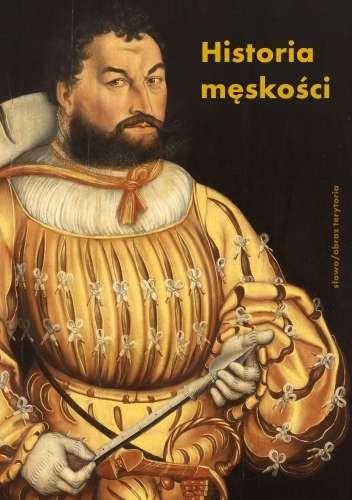 Historia_meskosci__t._1__Od_starozytnosci_do_oswiecenia._Wymyslanie_meskosci