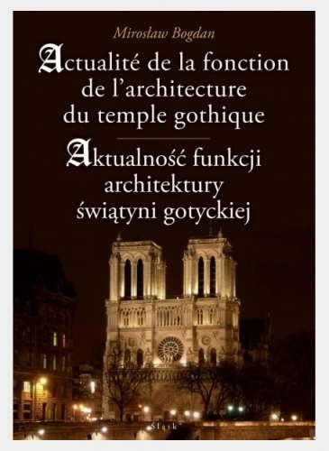 Aktualnosc_funkcji_architektury_swiatyni_gotyckiej._Actualite_de_la_fonction_de_l_architecture_du_temple_gothique