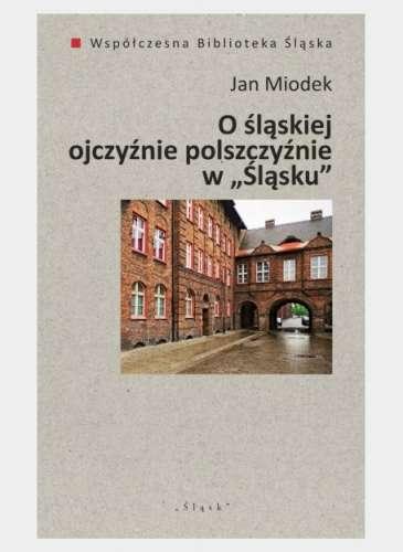 O_slaskiej_ojczyznie_polszczyznie_w__Slasku_