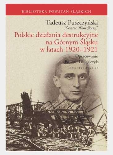Polskie_dzialania_destrukcyjne_na_Gornym_Slasku_w_latach_1920_1921