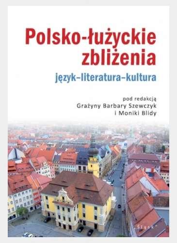 Polsko_luzyckie_zblizenia._Jezyk_literatura_kultura