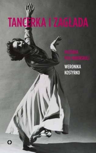 Tancerka_i_zaglada._Historia_Poli_Nirenskiej