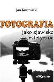 Fotografia_jako_zjawisko_estetyczne