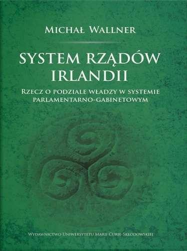 System_rzadow_Irlandii._Rzecz_o_podziale_wladzy_w_systemie_parlamentarno_gabinetowym