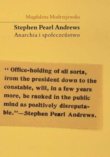 Stephen_Pearl_Andrews_Anarchia_i_spoleczenstwo