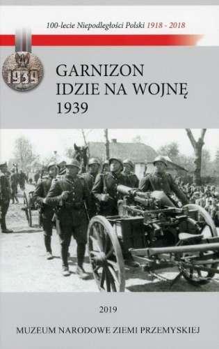Garnizon_idzie_na_wojne_1939
