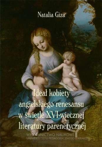 Ideal_kobiety_angielskiego_renesansu_w_swietle_XVI_wiecznej_literatury_parenetycznej