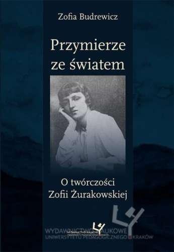Przymierze_ze_swiatem._O_tworczosci_Zofii_Zurakowskiej