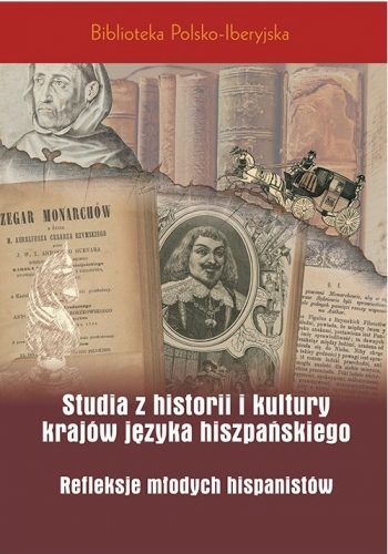 Studia_z_historii_i_kultury_krajow_jezyka_hiszpanskiego._Refleksje_mlodych_hispanistow
