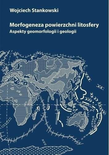 Morfogeneza_powierzchni_litosfery._Aspekty_geomorfologii_i_geologii