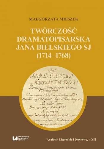 Tworczosc_dramatopisarska_Jana_Bielskiego_SJ__1714_1768_