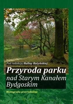 Przyroda_parku_nad_Starym_Kanalem_Bydgoskim._Monografia_przyrodnicza