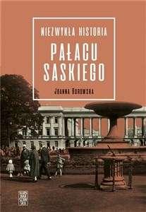 Niezwykla_historia_Palacu_Saskiego