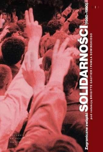 Zagraniczne_zwiazki_Solidarnosci__1980_1990_