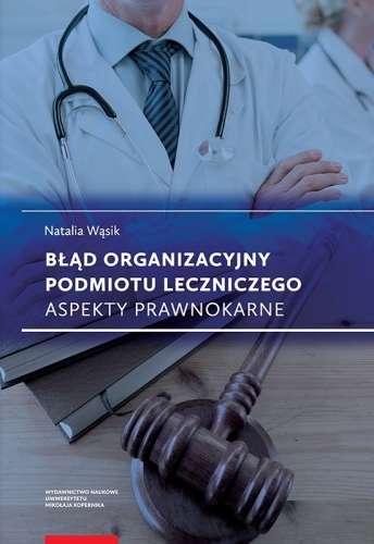 Blad_organizacyjny_podmiotu_leczniczego._Aspekty_prawnokarne