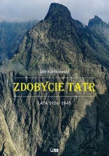 Zdobycie_Tatr._Lata_1926_1945