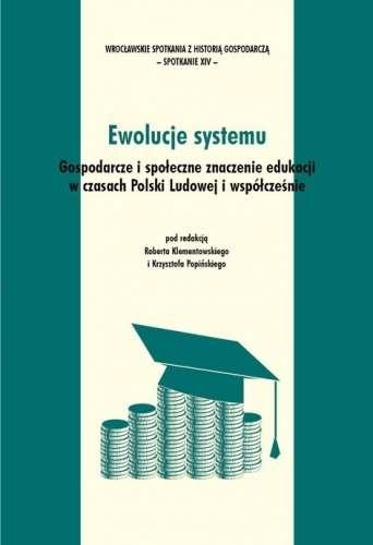 Ewolucje_systemu._Gospodarcze_i_spoleczne_znaczenie_edukacji_w_czasach_Polski_Ludowej_i_wspolczesnie