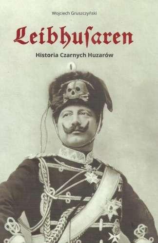 Leibhusaren._Historia_Czarnych_Huzarow