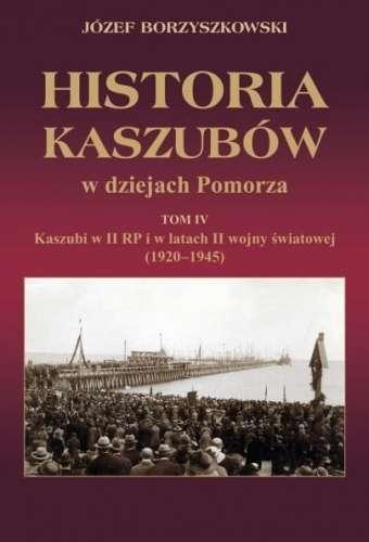 Historia_Kaszubow_w_dziejach_Pomorza__t._4__Kaszubi_w_II_RP_i_w_latach_II_wojny_swiatowej
