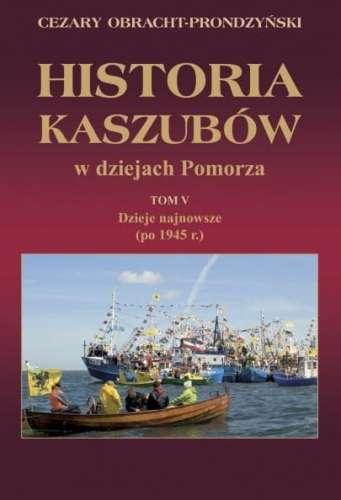 Historia_Kaszubow_w_dziejach_Pomorza__t._5__Dzieje_najnowsze__po_1945r._
