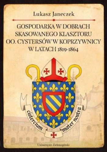 Gospodarka_w_dobrach_skasowanego_klasztoru_oo._cystersow_w_Koprzywnicy_w_latach_1819_1864