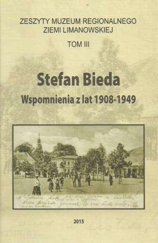 Zeszyty_Muzeum_Regionalnego_Ziemi_Limanowskiej__tom_3._Stefan_Bieda__wspomnienia_z_lat_1908_1949
