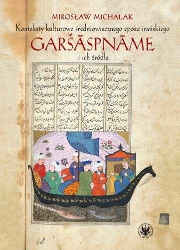 Konteksty_kulturowe_sredniowiecznego_eposu_iranskiego_Garšāspnāme_i_ich_zrodla