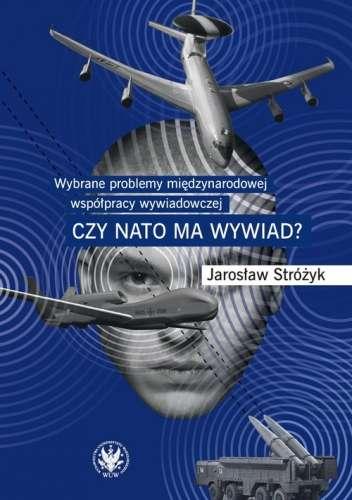 Wybrane_problemy_miedzynarodowej_wspolpracy_wywiadowczej._Czy_NATO_ma_wywiad_