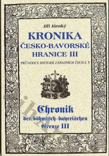 Kronika_Cesko_Bavorske_hranice_III._Pruvodce_historii_Zapadnich_Cech_c._9