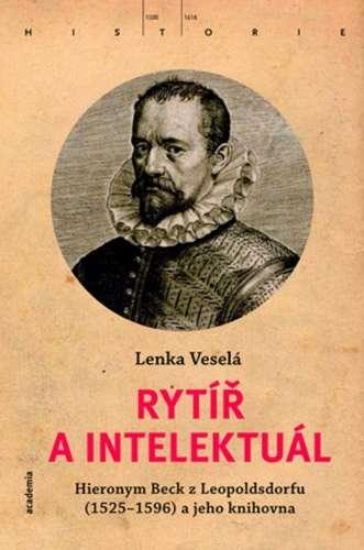 Rytir_a_Intelektual._Hieronym_Beck_z_Leopoldsdorfu__1525_1596__a_jeho_knihovna