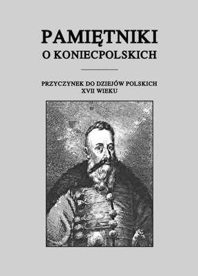 Pamietniki_o_Koniecpolskich._Przyczynek_do_dziejow_polskich_XVII_w.
