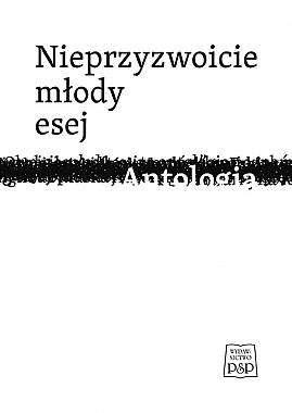 Nieprzyzwoicie_mlody_esej._Antologia