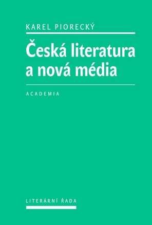 Ceska_literatura_a_nova_media