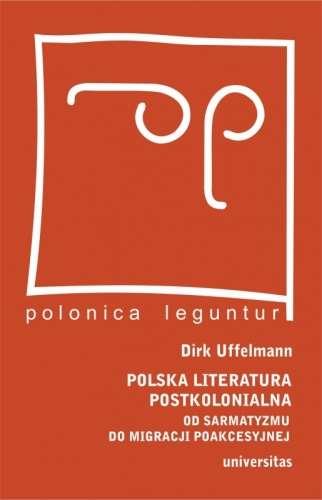 Polska_literatura_postkolonialna._Od_sarmatyzmu_do_migracji_poakcesyjnej