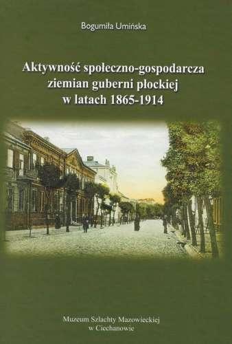 Aktywnosc_spoleczno_gospodarcza_ziemian_guberni_plockiej_w_latach_1865_1914
