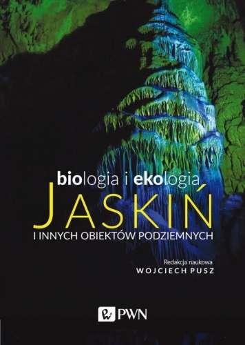 Biologia_i_ekologia_jaskin_i_innych_obiektow_podziemnych