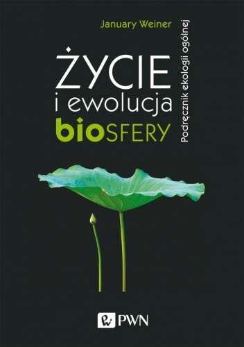 Zycie_i_ewolucja_biosfery._Podrecznik_ekologii_ogolnej__wyd._3