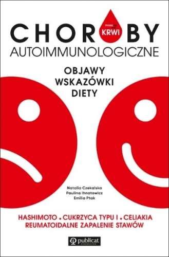 Choroby_autoimmunologiczne._Objawy__wskazowki__diety