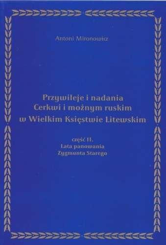 Przywileje_i_nadania_Cerkwi_i_moznym_ruskim_w_Wielkim_Ksiestwie_Litewskim__t._2