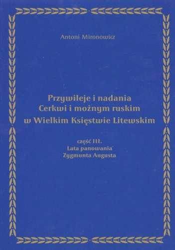 Przywileje_i_nadania_Cerkwi_i_moznym_ruskim_w_Wielkim_Ksiestwie_Litewskim__t._3