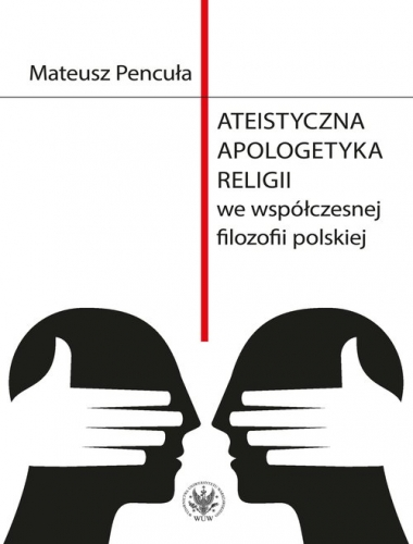 Ateistyczna_apologetyka_religii_we_wspolczesnej_filozofii_polskiej
