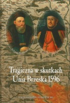 Tragiczna_w_skutkach_Unia_Brzeska_1596