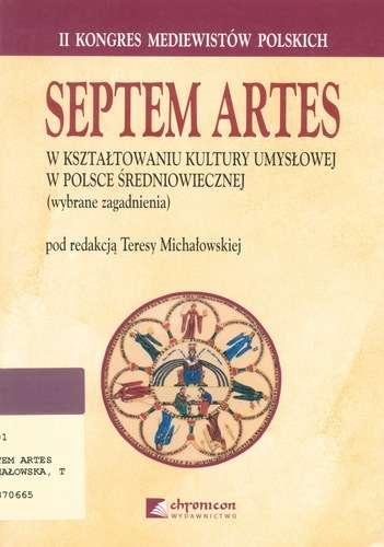 Septem_artes_w_ksztaltowaniu_kultury_umyslowej_w_Polsce_sredniowiecznej._Wybrane_zagadnienia