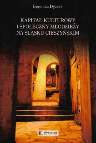 Kapital_kulturowy_i_spoleczny_mlodziezy_na_Slasku_Cieszynskim