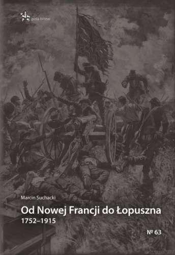 Od_Nowej_Francji_do_Lopuszna_1752_1915