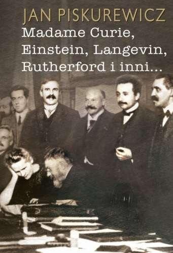 Madame_Curie__Einstein__Langevin__Rutherford_i_inni...